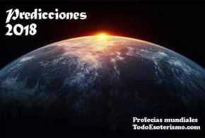 Predicciones 2018. Profecías mundiales.