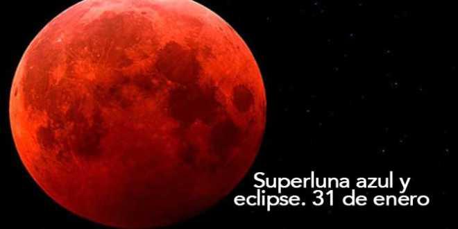 Eclipse de superluna azul de sangre el 31 de enero