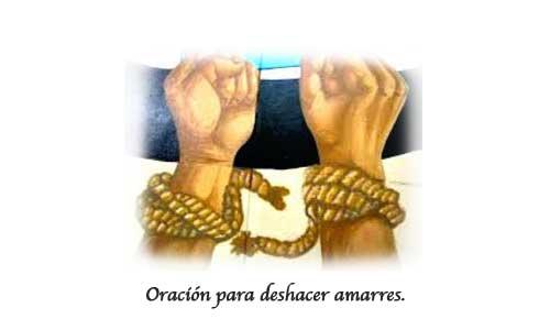 Oración para romper y desatar amarres