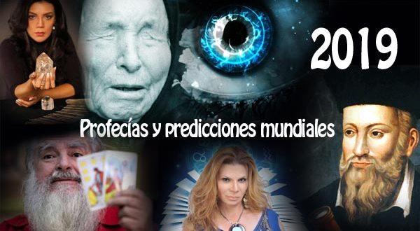 Profecías mundiales 2019, asombrosas predicciones.