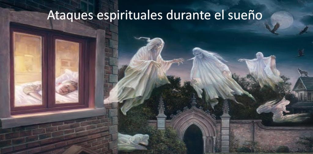 Ataques espirituales durante el sueño