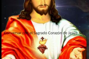 Conversar con el Sagrado Corazón de Jesús
