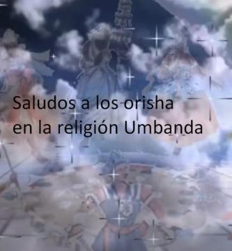 Saludos a los orisha en la religión Umbanda